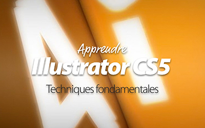 Illustrator CS5 - Techniques fondamentales |