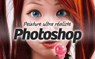 Photoshop - Peinture numérique hyperréaliste |