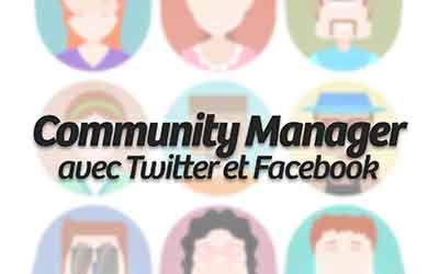 Community Manager avec Facebook et Twitter |