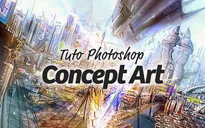 Photoshop Concept Art - Atelier pratique |