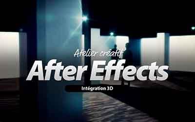 After Effects - Intégration et Compositing de passes 3D  