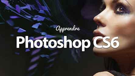 Photoshop CS6 - Les Nouveautés |