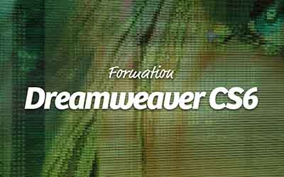 Dreamweaver CS6 - Les nouveautés |