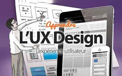 L'UX Design - Apprenez l'expérience utilisateur pour la conception Web |