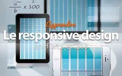Le Responsive Design - en HTML5 et CSS3 |