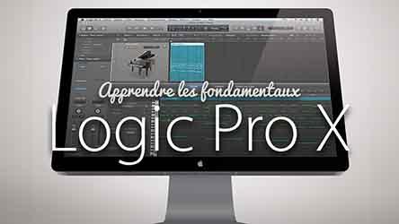 Logic Pro X - Les fondamentaux |