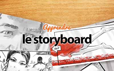 Le storyboard |