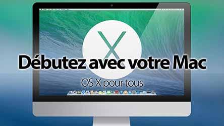 Mac OS X pour tous |