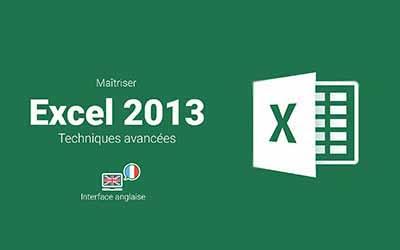 Excel 2013 - Techniques Avancées |