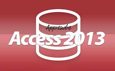 Access 2013 - Gérez simplement vos bases de données |