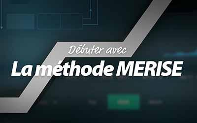 Débuter avec la méthode Merise |