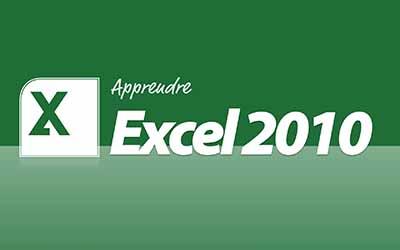 Excel 2010 - Les fondamentaux |