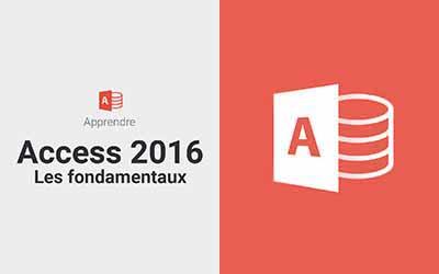 Access 2016 - Les fondamentaux |