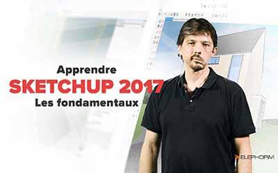 Sketchup 2017 - Les fondamentaux |