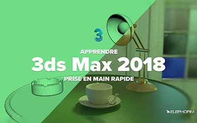 3ds max 2018 - Initiation |