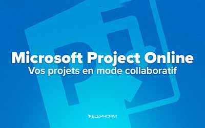 Project Online - Vos projets en mode collaboratif |