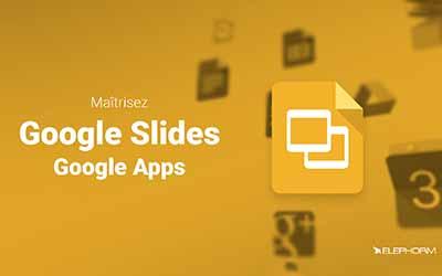 Maîtrisez Google Slides |