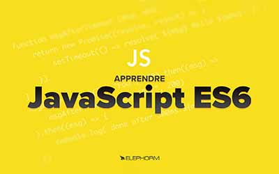 Javascript ES6 - Les fondamentaux |