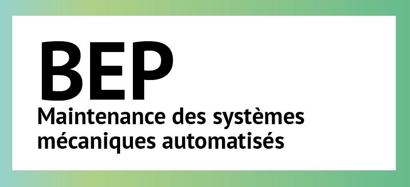 BEP Maintenance des systèmes mécaniques automatisés |