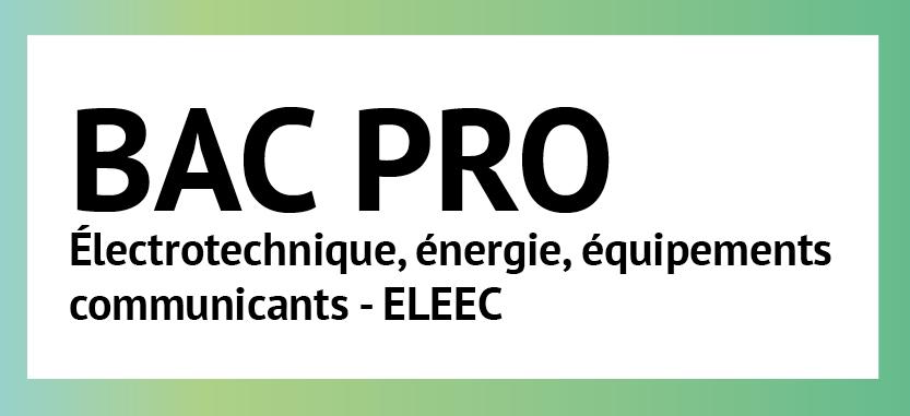 BAC PRO Electrotechnique, énergie, équipements communicants - ELEEC |