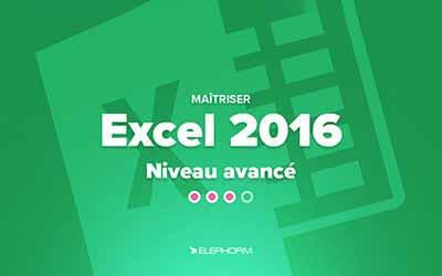 Excel 2016 - Niveau avancé |