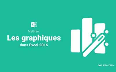 Apprendre Excel 2016 - Maîtriser les graphiques dans Excel 2016 |