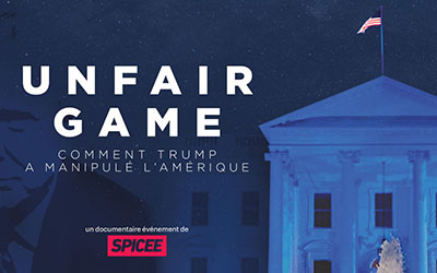 Unfair game : comment Trump a manipulé l'Amérique |