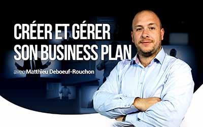 Créer et gérer son Business Plan |