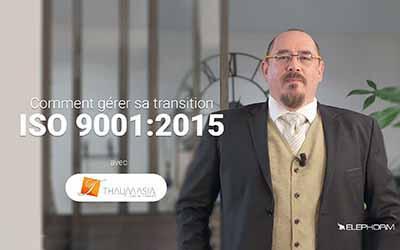 Comment gérer sa transition ISO 9001:2015 |