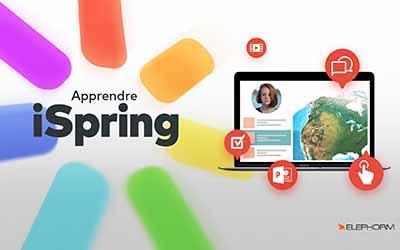 Apprendre iSpring - L'outil de réalisation de modules e-learning interactifs  