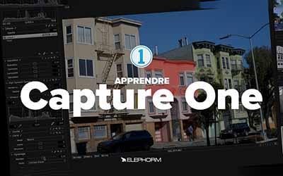 Apprendre Capture One 11  - Les fondamentaux |