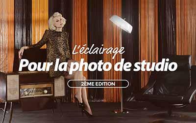 L'éclairage pour la photographie de studio - 2ème édition |