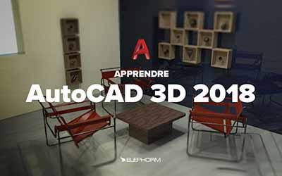 Autocad 2018 - La modélisation 3D |