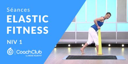 Elastic' Fitness - Niveau 1 |
