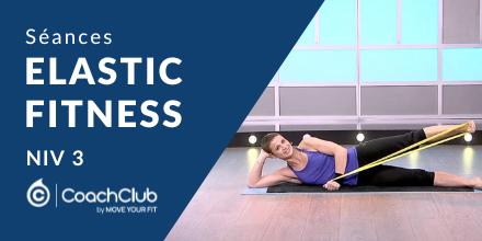 Elastic' Fitness - Niveau 3  
