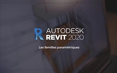 Revit 2020 - Les familles paramétriques |