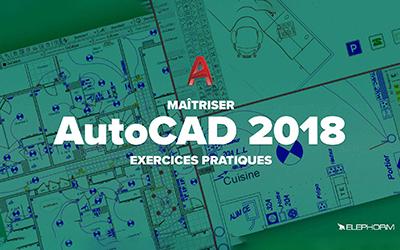 AutoCAD 2018 - Atelier pratique |