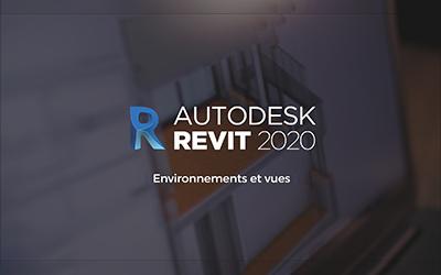 Revit 2020 - Environnements et vues |