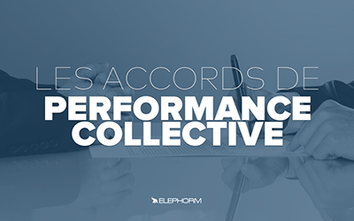 Les accords de performance collective |