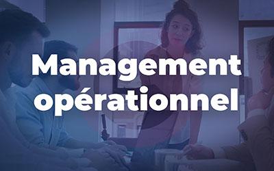 Management opérationnel :  diriger et animer ses équipes |