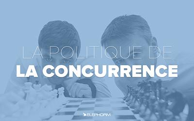 La politique de la concurrence |