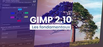 Gimp 2.10 - Les fondamentaux |