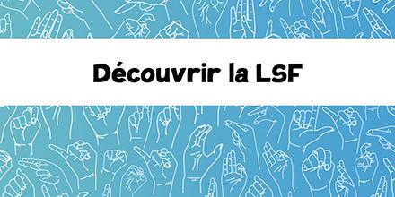Langue des signes française | J'apprends à signer |