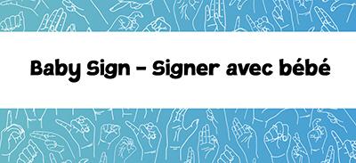 Baby Sign - Signez avec bébé |