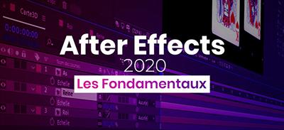 Adobe After Effects 2020 - Les fondamentaux |