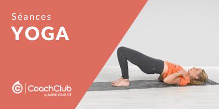 Séances de yoga | Partie 1 |