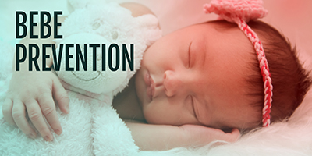 Bébé | Prévention |