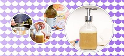 Fabriquez votre savon liquide pour les mains, facile et rapide ! |